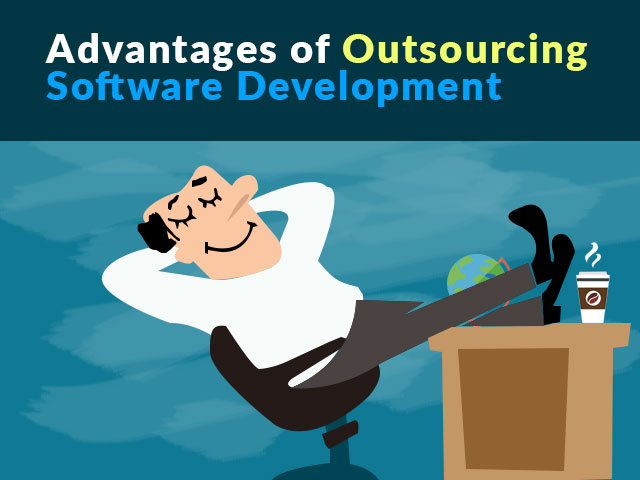 Advantages of Software Outsourcing