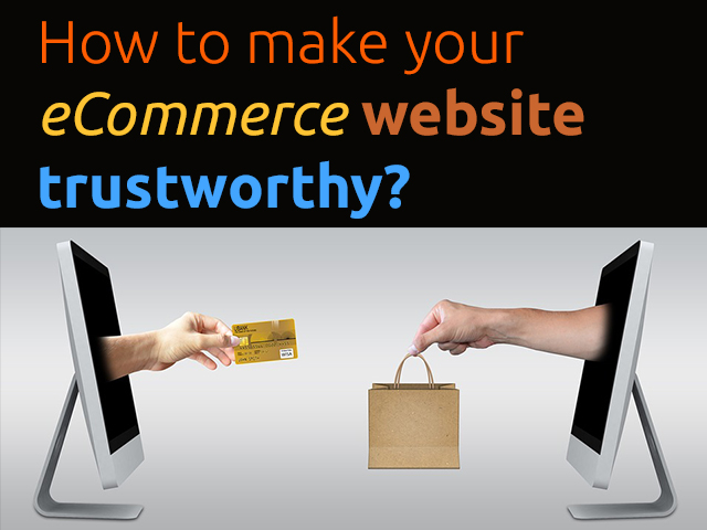 How-to-make-your-eCommerce-website-trustworthy